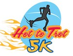 AUGUST Hot to Trot 5K (SM) Summer heat shouldn't slow you down. Get up early and let's run!
